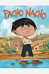 Pacho Nacho Paperback