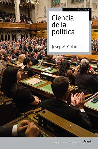 Ciencia de la política: 2ª edición revisada y actualizada (Ariel Ciencias Sociales)