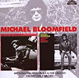 Songtexte von Mike Bloomfield - Between the Hard Place & The Ground / Cruisin' for a Bruisin'