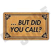 But Did You Call ファニー エントランス マット フロア ラグ 屋内 フロントドア マット ホーム インテリア 洗濯機洗い可能 ゴム 滑り止め裏地 幅29.5インチ x 長さ17.7インチ