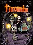 Tizombi - Tome 04