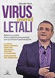 Virus (meno) letali. Potenzia subito il tuo sistema immunitario con la Cheto/GeoPaleoDiet. Ediz. illustrata