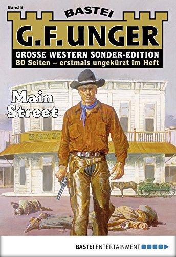 G. F. Unger Sonder-Edition 8 - Western: Main Street (German Edition)