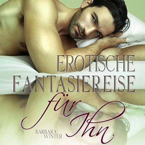 Erotische Fantasiereise - für Ihn Titelbild
