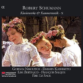 Schumann: Klavierwerke & Kammermusik X