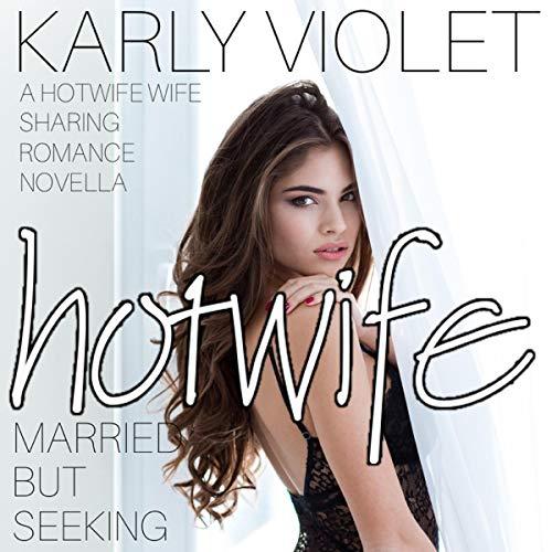 Hotwife Married but Seeking audiobook cover art