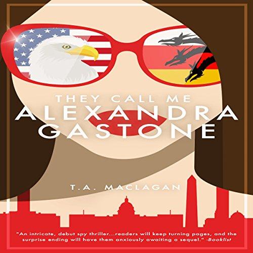 They Call Me Alexandra Gastone audiobook cover art