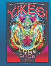 Yikes!: Face To Face: An exercise in