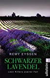 Schwarzer Lavendel: Leon Ritters zweiter Fall (Ein-Leon-Ritter-Krimi, Band 2) - Remy Eyssen