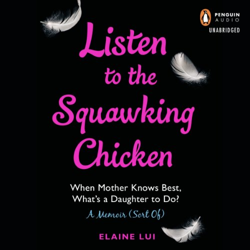 Listen to the Squawking Chicken cover art