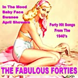 The Fabulous Forties