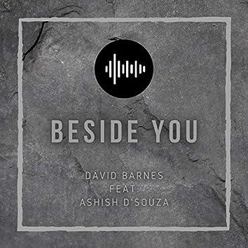 Beside You (feat. Ashish D'souza)