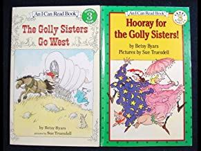 Golly Sisters Set (The Golly Sisters Go West & Hooray for the Golly Sisters) (An I Can Read Book)