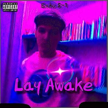 Lay Awake