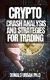 CRYPTO CRASH ANALYSIS AND STRATEGIES FOR TRADING (English Edition)