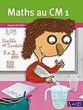 Maths au CM1 - Manuel de l'élève