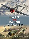 La-5/7 vs Fw 190: Eastern Front 1942–45 (Duel)