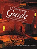 A Photographer's Guide to Colorado's National Parks and Monuments (English Edition)