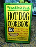 Nathan's Famous Hot Dog Cookbook
