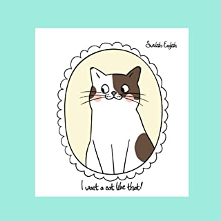 I want a cat like that!: Swedish-English Bilingual Picture Story Book