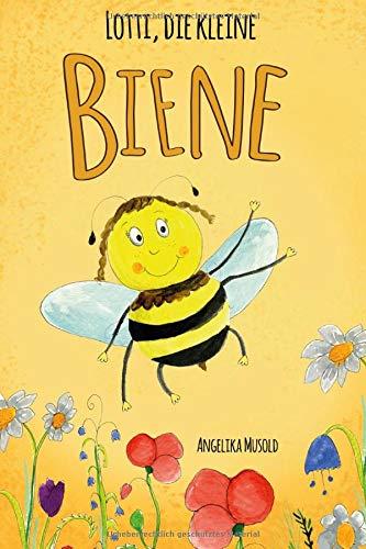 Lotti, die kleine Biene: Ein kleines Sachbuch zum Lesen und Vorlesen für Kinder ab 5 Jahren