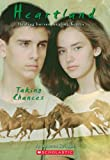 Taking Chances (Heartland #4 (Scholastic Paperback))