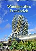 Frankreich ist schoen (Wandkalender 2022 DIN A3 hoch): Frankreich, ein Land voller Sehenswuerdigkeiten (Planer, 14 Seiten )