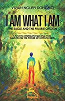 I AM WHAT I AM: The eagle and the prairie chicken
