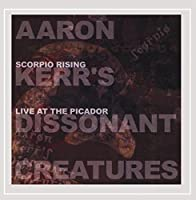 Scorpio Rising: Live at the Picador