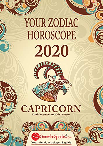 CAPRICORN - Your Zodiac Horoscope 2020 (Your Zodiac Horoscope by GaneshaSpeaks.com) (English Edition)