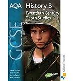 AQA History B GCSE: Unit 2: Twentieth Century Depth Studies (Paperback) - Common