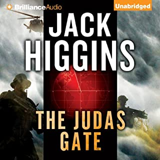 The Judas Gate                   By:                                                                                                                                 Jack Higgins                               Narrated by:                                                                                                                                 Simon Vance                      Length: 7 hrs and 45 mins     121 ratings     Overall 4.0