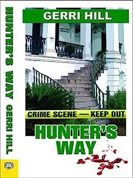 Hunter's Way by [Gerri Hill]