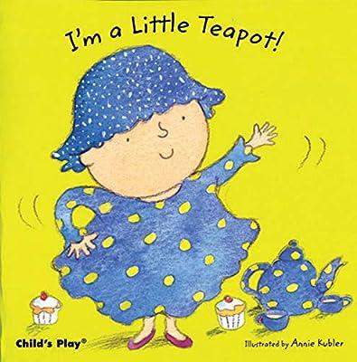 I'm a Little Teapot! (Baby Board Books)