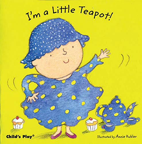 Price comparison product image I'm a Little Teapot! (Baby Board Books) (Nursery Time)