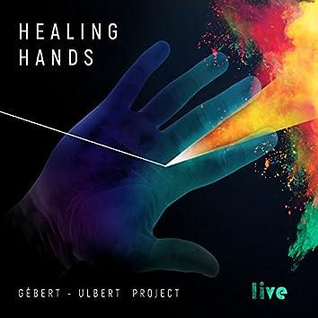 Healing Hands (Live)