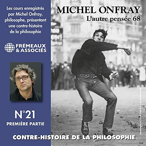 L'autre pensée 68. De Herbert Marcuse à Henri Lefebvre 1 Audiobook By Michel Onfray cover art
