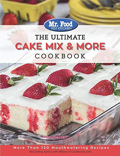 The Ultimate Cake Mix & More Cookbook