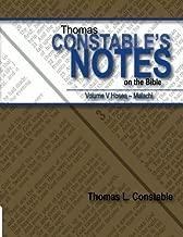 Thomas Constable Notes on the Bible: Volume V Hosea- Malachi (Volume 5)