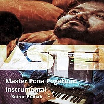 Master Pona Pogattum (Instrumental Version)