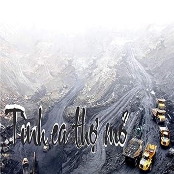 Tình ca người thợ mỏ