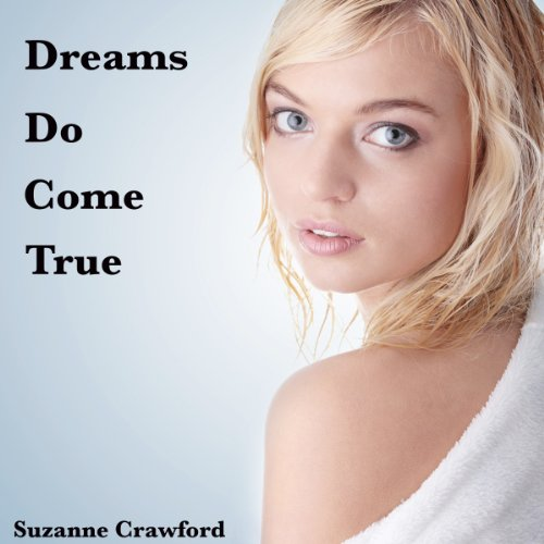 Dreams Do Come True audiobook cover art