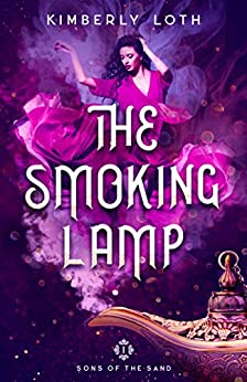 The Smoking Lamp: A Clean Paranormal Romance (Sons of the Sand Book 1) by [Kimberly Loth]