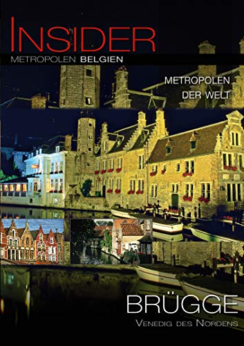 Insider Metropolen - Brügge