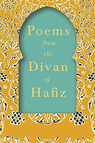 Poems from the Divan of Hafiz :(illustrated edition) (English Edition)