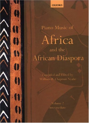 Nyaho, W: Piano Music of Africa and the African Diaspora Vol: Intermediate (Piano Music of the African Diaspora)