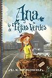 Ana, la de Tejas verdes / Anne of Green Gables