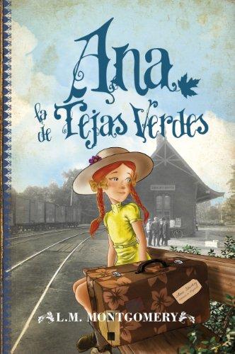 Ana, la de Tejas Verdes (1) (Juvenil Best sellers)