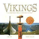 Vikings. La bataille de la fin des temps