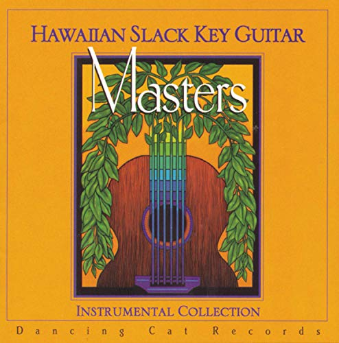 Hawaiian Slack Key Guitar Masters Instrumental Collection